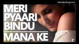 Mana Ki Hum Yaar Nahin Full Song  Parineeti Chopra  Kriti Dutt   Meri Pyari Bindu 2016 Romantic Song