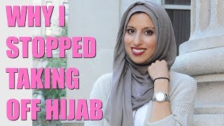 Why I Stopped Taking Off Hijab