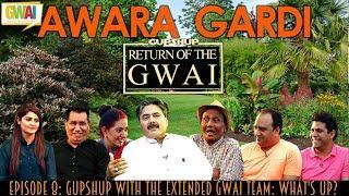 Awara Gardi Episode 8: GupShup with the Extended GWAI Team: What