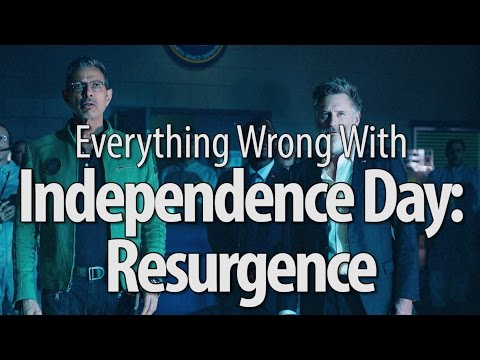 Everything Wrong With Independence Day Resurgence
