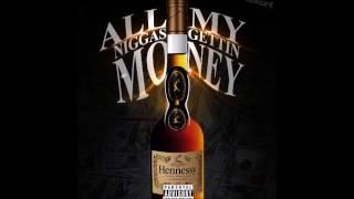 Quack Quack-All My Niggas Gettin Money [Prod By Gorjis]
