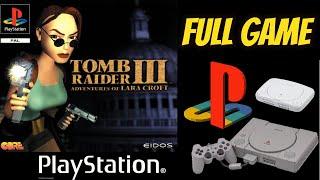 Tomb Raider 3: Adventures Of Lara Croft (PS1) Gameplay Walkthrough 100% All Secrets NO COMMENTARY