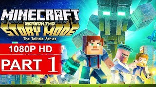 MINECRAFT STORY MODE SEASON 2 EPISODE 1 Gameplay Walkthrough Part 1 [1080p HD PC] - No Commentary