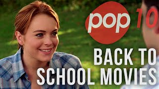The Top 10 Back To School Movies - Pop 10 List