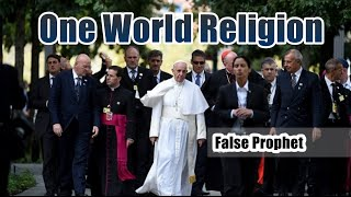 WARNING: Pope Francis Calls For One World Religion! Calling Jesus A 'Failure'? BLASPHEMY!