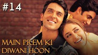 Main Prem Ki Diwani Hoon - 14/17 - Bollywood Movie - Hrithik Roshan & Kareena Kapoor