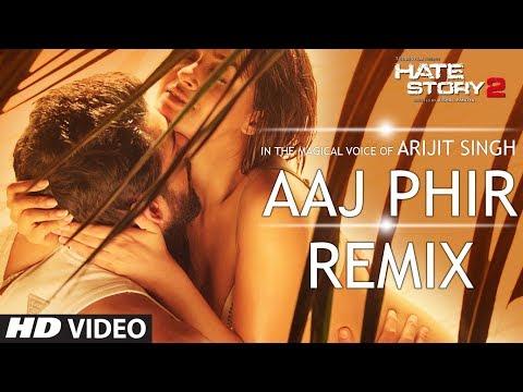 Xxx Mp4 Aaj Phir Remix Video Song Hate Story 2 Arijit Singh DJ Shiva 3gp Sex
