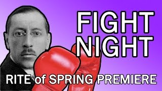 Fight Night - A Brief History of 'The Rite of Spring' Premiere