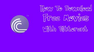 How To Download Free Movies Using Torrent 2015