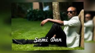 Anchi Yene....New Ethiopian music by Sami Dan (Audio Version)