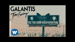 Galantis - True Feeling (Official Music Video)