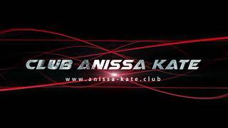 Teaser club Anissa Kate Vidéo