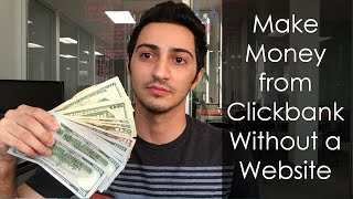 Make money with clickbank without website