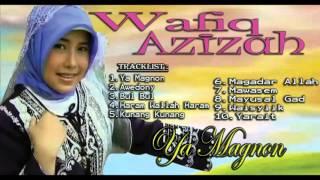 Wafiq Azizah - Ya magnon Gambus Modern [FULL ALBUM] | Lagu RELIGI ISLAMI