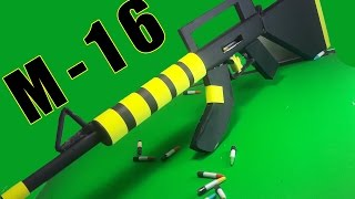 |DIY| How To Make a Paper M 16 That Shoots- Toy Weapons