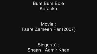 Bum Bum Bole - Karaoke - Taare Zameen Par (2007) - Shaan ; Aamir Khan