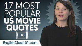 17 Most Popular American Movie Quotes