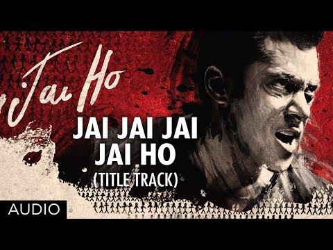 Xxx Mp4 Jai Jai Jai Jai Ho Title Song Full Audio Salman Khan Tabu 3gp Sex