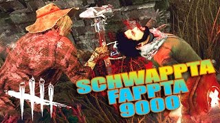 INTRODUCING THE SCHWAPPTA FAPPTA! | Dead By Daylight Gameplay Part 57
