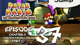 Let's Play Paper Mario: The Thousand-Year Door - Episode 37 - Well That Was Unexpected