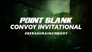 [Live: ONEMORE GiS vs CRAFTY] Point Blank Convoy Invitational