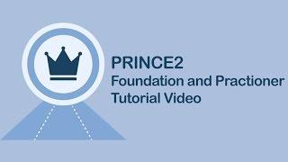 PRINCE2® Foundation Training Videos | PRINCE2® Certification Training | Simplilearn