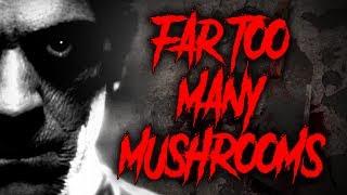 """Runners : Far Too Many Mushrooms"" by UnsettlingStories | CreepyPasta Storytime"