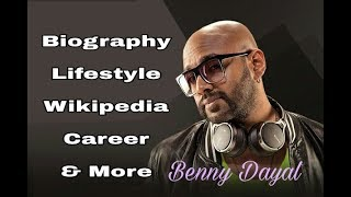 Benny Dayal Biography | Lifestyle | Career | Age | Wife | Salary | By Parihar Lifestyle