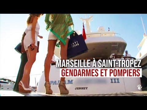 De Marseille à Saint Tropez Gendarmes et Pompiers Veillent sur vous