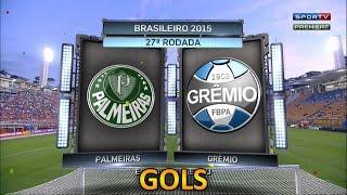 Gols, Palmeiras 3 x 2 Grêmio - Brasileirão 19/09/2015