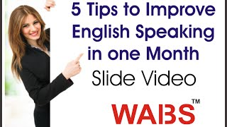5 Tips to Improve English Speaking in One Month (English Conversation, Speak with Confidence)