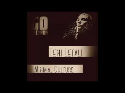 Minimal Culture - Teni Letali (Original Mix)