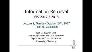 Information Retrieval WS 17/18, Lecture 2: Ranking and Evaluation