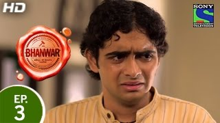Bhanwar - भंवर - Episode 3 - 17th January 2015