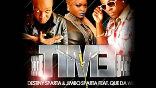 Destiny Sparta Ft. Jimbo and Que Da Wiz - Time Tommy Lee Sparta Tribute