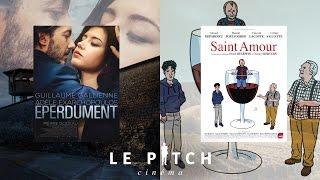 Eperdument / Saint Amour - 02/03/16 - Le Pitch Cinéma