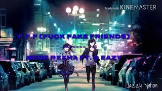 Nightcore - F.F.F  ( Fuck Fake Friends )