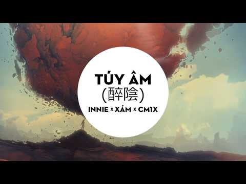 [ Japanese x Rap ] Túy Âm (醉陰) - Innie x Xám x CM1X「Lyrics」