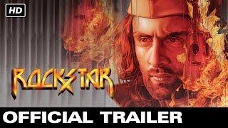 Rockstar - Official Trailer | Ranbir Kapoor, Nargis Fakhri | Imtiaz Ali | A.R.Rahman