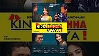 Kina Lagchha Maya || किन लाग्छ माया || Nepali Love Story