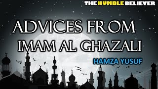 Advices From Imam Al Ghazali - Hamza Yusuf