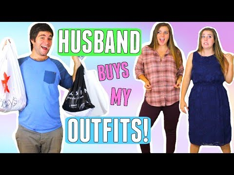 HUSBAND BUYS OUTFITS FOR WIFE SHOPPING CHALLENGE 2017 BOYFRIEND BUYS MY CLOTHES