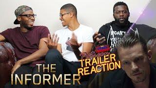 The Informer Trailer Reaction