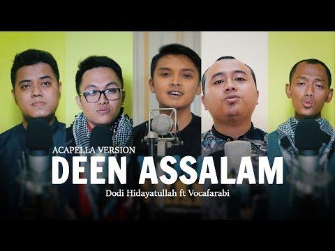Deen Assalam Acapella Version Dodi Hidayatullah Ft Vocafarabi