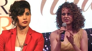 Kangana Ranaut On Priyanka Chopra's Popularity