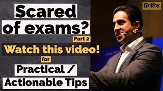 How to overcome Exam Fear? | How to deal with Exam Pressure? | Hindi Video | Part 2