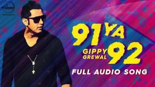 91 Ya 92  (Full Audio Song) | Gippy Grewal | Latest Punjabi Song 2016 | Speed Records