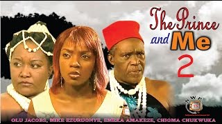 The Prince And Me 2   - Newest Nigerian Nollywood Movie