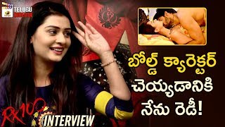 I am Ready to Play Bold Characters says Payal Rajput | RX 100 Movie Interview | Karthikeya | #RX100