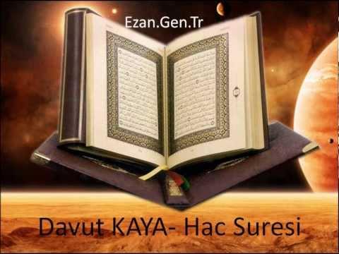 Davut KAYA-Sure Tertibinde Komple Hatim Seti-022-Hac Suresi